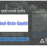 Series By Tom`s Angelwelt Red-Octo-Squidt Boilie 0,8Kg